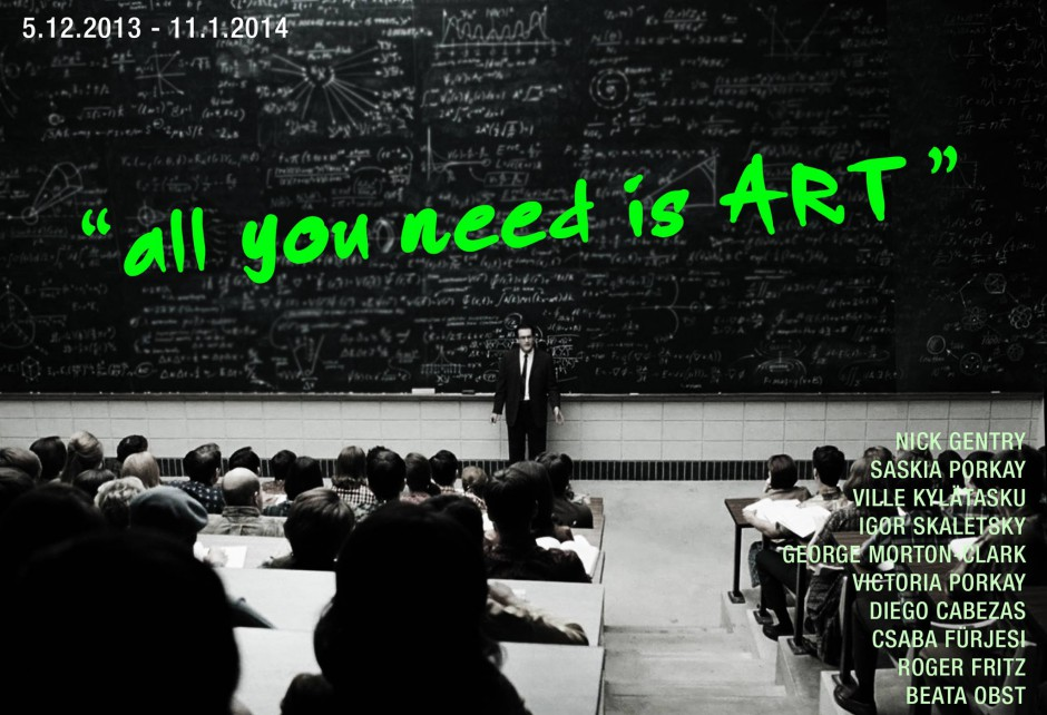 "Group Exhibition ""ALL YOU NEED IS ART"" 