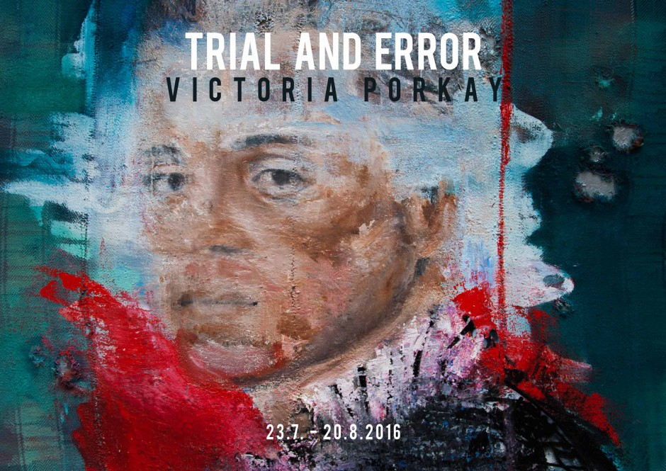 "Solo Exhibition ""TRIAL AND ERROR"" 