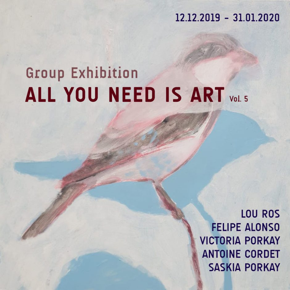 "Group Exhibition ""ALL YOU NEED IS ART Vol. 5"" 